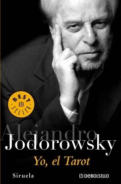 Yo, el Tarot  by  Alejandro Jodorowsky