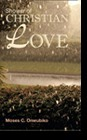 Shower of Christian Love  by  Moses C. Onwubiko