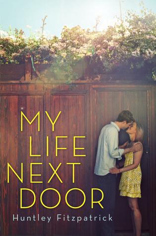 My Life Next Door (My Life Next Door, #1)  by  Huntley Fitzpatrick