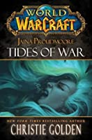 Jaina Proudmoore: Tides of War (World of Warcraft, #11)