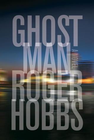 Ghostman Roger Hobbs