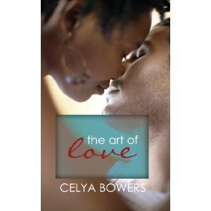 The Art of Love Celya Bowers