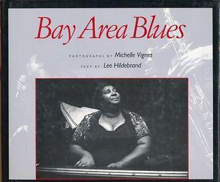 Bay Area Blues Lee Hildebrand