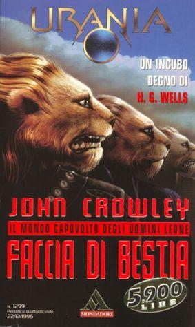 Faccia di bestia  by  John Crowley