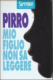 Mio figlio non sa leggere Ugo Pirro