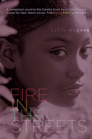 Fire in the Streets Kekla Magoon