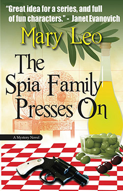The Spia Family Presses On (One Olive at a Time #1) Mary Leo