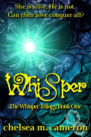 Whisper (Whisper Trilogy, #1) Chelsea M. Cameron