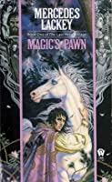 Magics Pawn  by  Mercedes Lackey