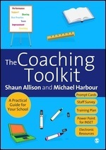 The Coaching Toolkit: A Practical Guide for Your School  by  Shaun Allison