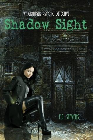 Shadow Sight (Ivy Granger, #1) E.J. Stevens