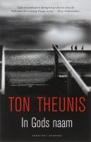 In Gods naam  by  Ton Theunis