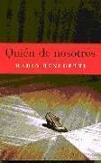 Quien De Nosotros  by  Mario Benedetti