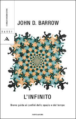 Linfinito: Breve guida ai confini dello spazio e del tempo  by  John D. Barrow