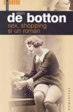 Sex shopping si un roman  by  Alain de Botton