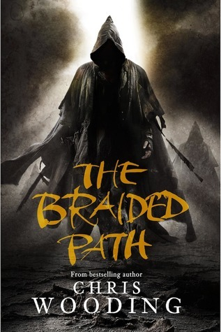 The Braided Path (Braided Path, #1-3)  by  Chris Wooding