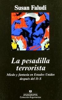 La pesadilla terrorista  by  Susan Faludi