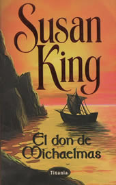 El don de Michaelmas (Familia Faulkener, #2)  by  Susan King