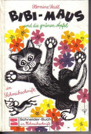 Bibi-Maus und die grünen Äpfel  by  Hermine Seidl