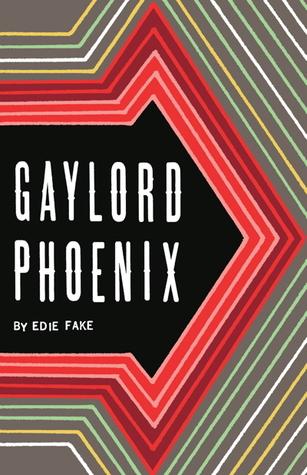 Gaylord Phoenix Edie Fake