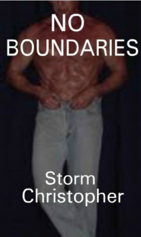 No Boundaries  by  Storm Christopher