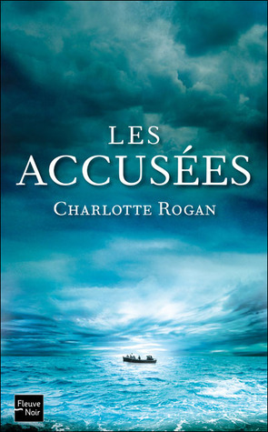 Les Accusées  by  Charlotte Rogan