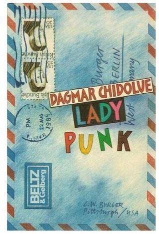 Lady Punk  by  Dagmar Chidolue