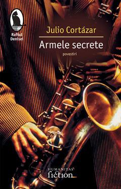 Armele secrete  by  Julio Cortázar