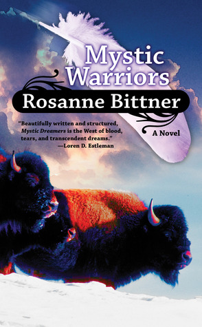Mystic Warriors  by  Rosanne Bittner