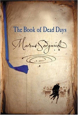 The Book of Dead Days (Book of Dead Days, #1) Marcus Sedgwick