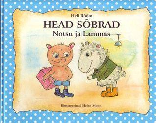 Head sõbrad notsu ja lammas  by  Heli Rõõm