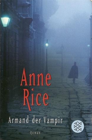 Armand der Vampir Anne Rice