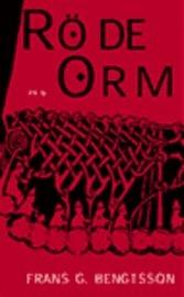 Röde Orm: Sjöfarare i västerled Frans G. Bengtsson