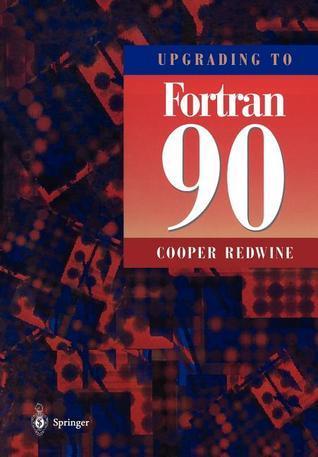 Upgrading to FORTRAN 90 C. Redwine