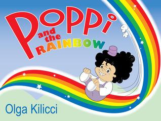 Poppi and the Rainbow Olga Kilicci