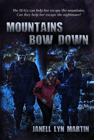 Mountains Bow Down  by  Janell Lyn Martin