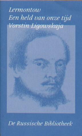 Een held van onze tijd / Vorstin Ligowskaja  by  Mikhail Lermontov