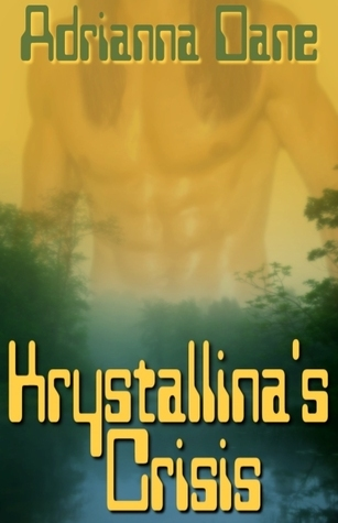 Krystallinas Crisis  by  Adrianna Dane