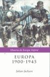 Europa 1900 - 1945  by  Julian T. Jackson
