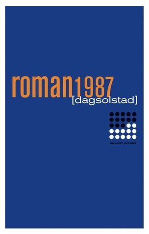 Roman 1987  by  Dag Solstad