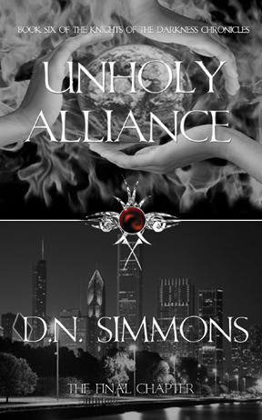 Unholy Alliance (Knights of the Darkness Chronicles, #6)  by  D.N. Simmons