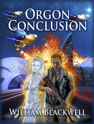 Orgon Conclusion  by  William Blackwell