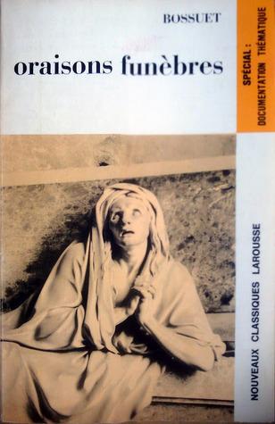 oraisons funèbres Jacques-Bénigne Bossuet