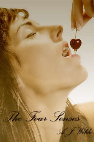 The Four Senses  by  A.J. Wilde