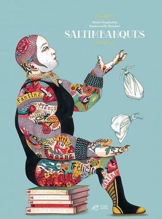 Saltimbanques  by  Marie Desplechin