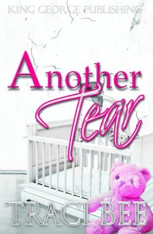Another Tear (The Kennards, #2) Traci Bee