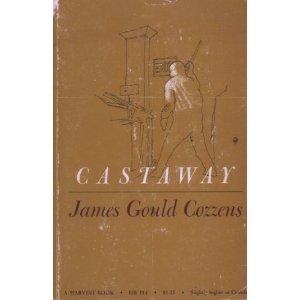 Castaway  by  James Gould Cozzens