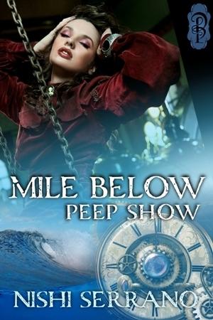 Mile Below Peep Show Nishi Serrano
