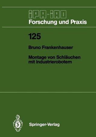 Montage Von Schlauchen Mit Industrierobotern Bruno Frankenhauser