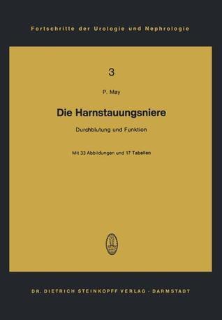 Die Harnstauungsniere: Durchblutung Und Funktion  by  Peter May